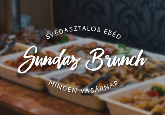 Sunday Brunch - Erdőspuszta Club Hotel